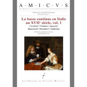 La basse continue en Italie volume 1 - Jean-Philippe Navarre - Les Presses du Collège Musical